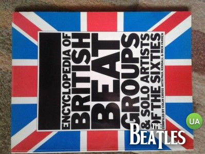Продам Encyclopaedia of British Beat Groups and Solo Artists of the Sixties (700 грн)